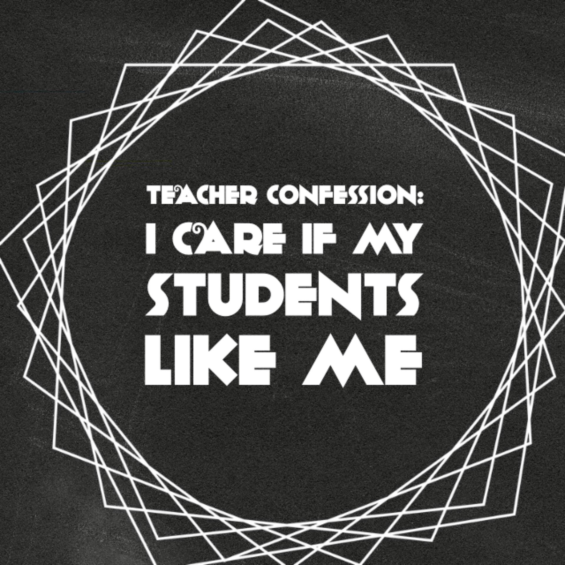 Students: Would you like me as a teacher?